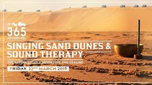 Singing Sand Dune and Sound Therapy