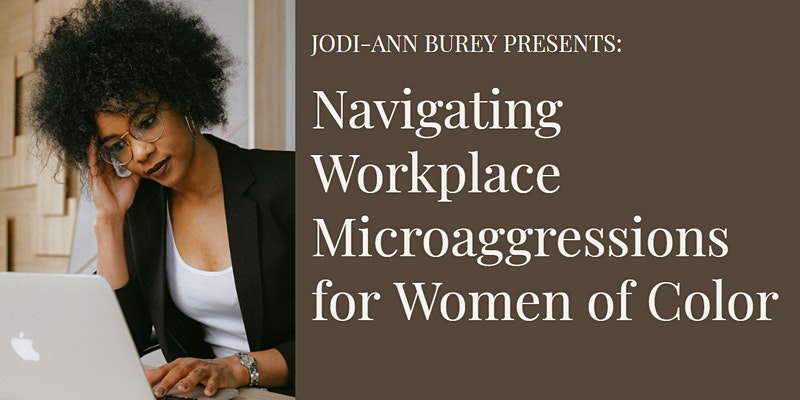 Workplace Microaggressions for Women of Color webinar