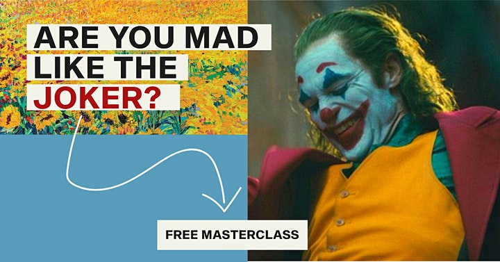 FREE MASTERCLASS - Are You Mad Like The JOKER?