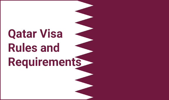 Qatar Visa Rules and Requirements - Visit and Residence Visa for