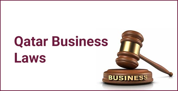 Business Laws and How to Start Business in Qatar?